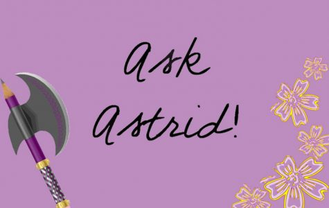 ASK ASTRID!