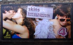 Real-life through television?  Here we have the billboard for the premiere of the British show Skins, from left to right is Tony (Nicholas Hoult),  Michelle (April Pearson), and Chris (Joe Dempsie.) Skins later went on for another 7 seasons.